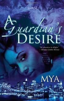 A Guardian's Desire - Mya