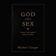 God and Sex: What the Bible Really Says (Audio) - Michael D. Coogan, Joshua Ferris