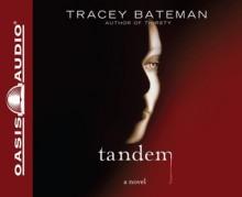 Tandem: A Novel - Tracey Bateman, Pam Turlow