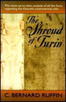 The Shroud of Turin - C. Bernard Ruffin