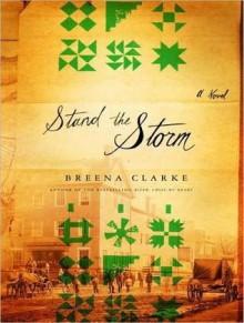 Stand the Storm: A Novel - Breena Clarke, Richard Allen