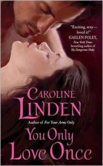 You Only Love Once - Caroline Linden