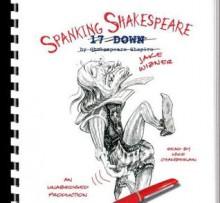 Spanking Shakespeare - Jake Wizner, Mike Chamberlain