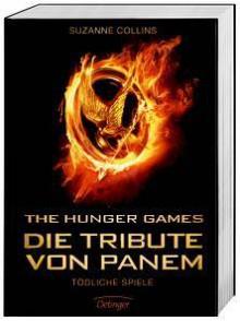 Tödliche Spiele (Die Tribute von Panem #1) - Sylke Hachmeister, Peter Klöss, Suzanne Collins