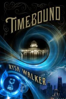 Timebound - Rysa Walker