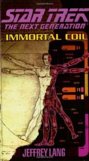 Immortal Coil - Jeffrey Lang