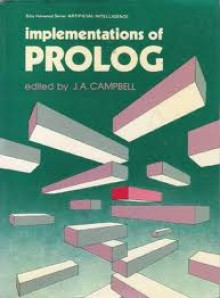 Implementations Of Prolog - J.A. Campbell