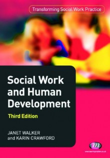 Social Work and Human Development - Karin Crawford