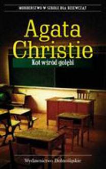 Kot wśród gołębi - Christie Agatha