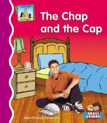 The Chap and the Cap - Mary Elizabeth Salzmann
