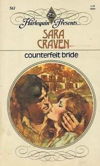 Counterfeit Bride - Sara Craven