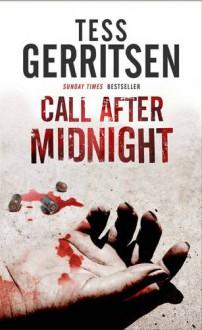 Call After Midnight - Tess Gerritsen