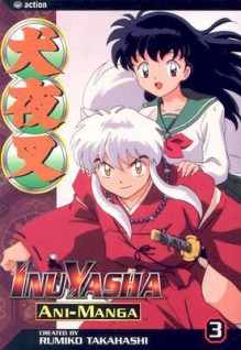 InuYasha Ani-Manga, Vol. 3 - Rumiko Takahashi