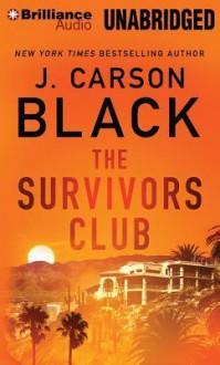 The Survivors Club (Audiocd) - J. Carson Black, Joyce Bean