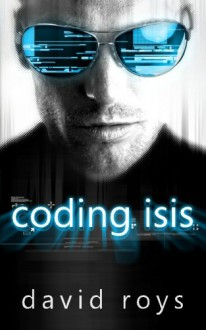 Coding Isis - David Roys