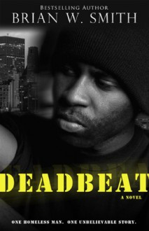 Deadbeat - Brian W. Smith
