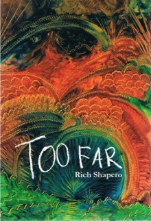 Too Far - Rich Shapero