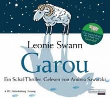 Garou: Ein Schaf-Thriller - Leonie Swann, Andrea Sawatzki