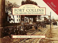 Fort Collins: The Miller Photographs - Mark Miller, Malcolm Mc Neill
