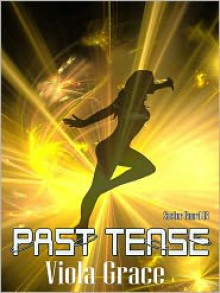 Past Tense - Viola Grace