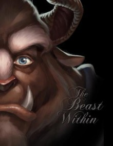The Beast Within: A Tale of Beauty's Prince - Serena Valentino