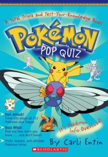 Pokemon Pop Quiz (Pokemon (Scholastic Paperback)) - Carli Entin