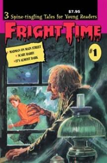 Fright Time #1 - Rochelle Larkin, Elaine A. Kule, Terry Patrick, Jane Ehlers