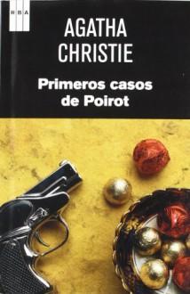 Primeros casos de poirot (SERIE NEGRA) - Agatha Christie