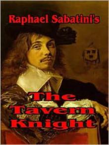 The Tavern Knight - Rafael Sabatini