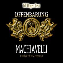 Offenbarung 23 - Machiavelli [Tonträger] - Jan Gaspard, Till Hagen