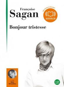 Bonjour tristesse - Françoise Sagan, Sara Giraudeau