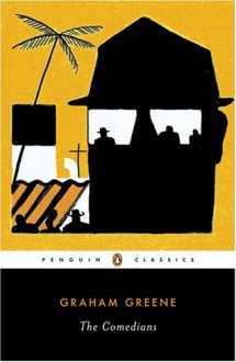 The Comedians - Graham Greene,Paul Theroux