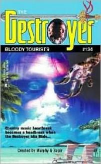 Bloody Tourists - Tim Somheil, Warren Murphy, Richard Ben Sapir