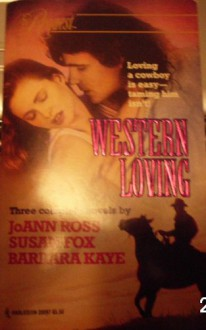 Western Loving (By Request Series) Volume 7 - Joanna Ross;Susan Fox;Barbara Kaye