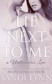 Lie Next to Me - Sandi Lynn