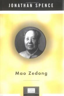 Mao Zedong: A Penguin Life - Jonathan D. Spence