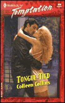 Tongue Tied (Sensual Romance S.) - Colleen Collins