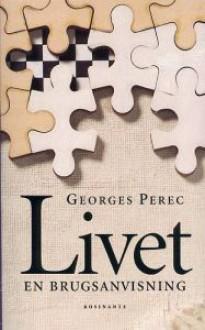 Livet - en brugsanvisning - Georges Perec