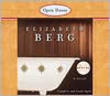 Open House - Elizabeth Berg, Beth Fowler
