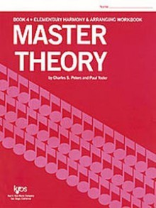 L179 - Master Theory BOOK 4 Elementary Harmony - Charles S. Peters