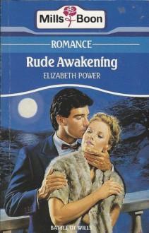 Rude Awakening - Elizabeth Power