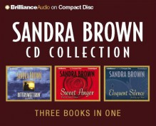 Sandra Brown CD Collection: Bittersweet Rain/Sweet Anger/Eloquent Silence - Sandra Brown, Susan Ericksen, Joyce Bean