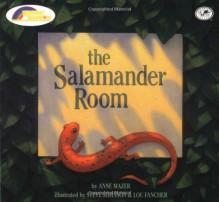 The Salamander Room - Anne Mazer, Steve Johnson, Lou Fancher