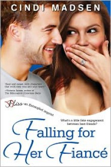 Falling For Her Fiance - Cindi Madsen