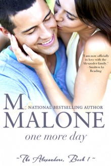 One More Day - M. Malone