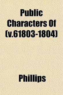 Public Characters of (V.61803-1804) - Robin Phillips
