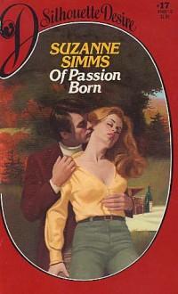 Of Passion Born - Suzanne Simms