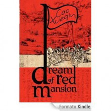 A Dream of Red Mansion (Complete and Unexpurgated) - Cao Xueqin, Gladys Yang