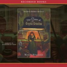 The Case of the Cryptic Crinoline - Nancy Springer