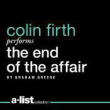 The End of the Affair - Graham Greene, Colin Firth